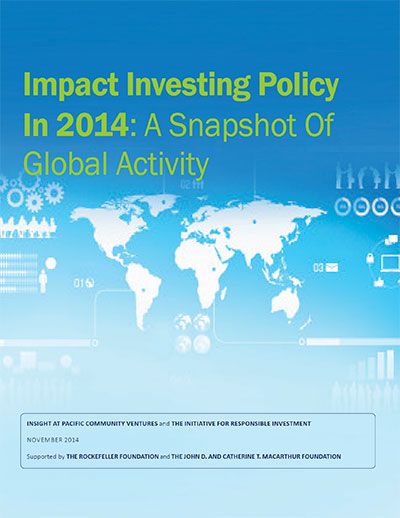 Impact-Investing-Policy-in-2014--A-snapshot-of-Global-Activity